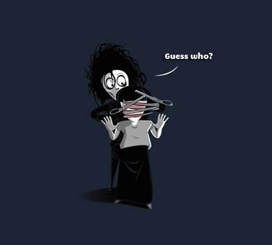 Things Edward Scissordhands shouldn't do…