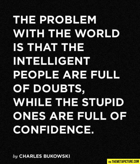 The real problem with the world…