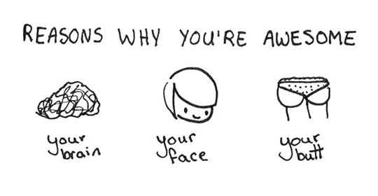 Reasons why you're awesome…