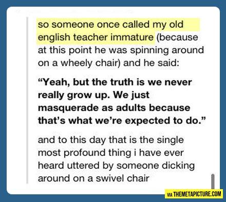 Immature teacher…