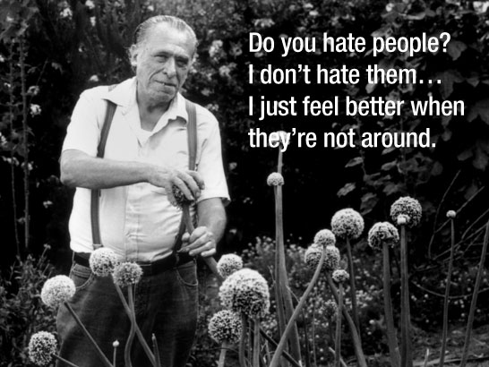 Quotes By Charles Bukowski — 11