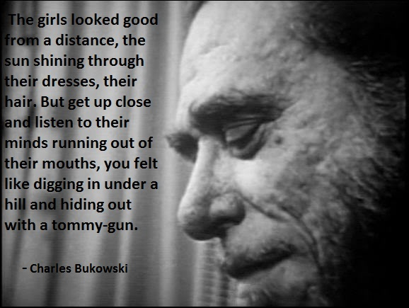 Quotes By Charles Bukowski — 15