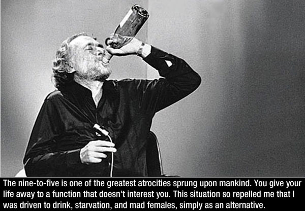 Quotes By Charles Bukowski — 9