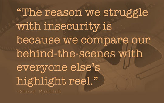 The reason we struggle with insecurity…