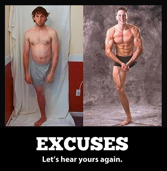 Let's hear your excuses…