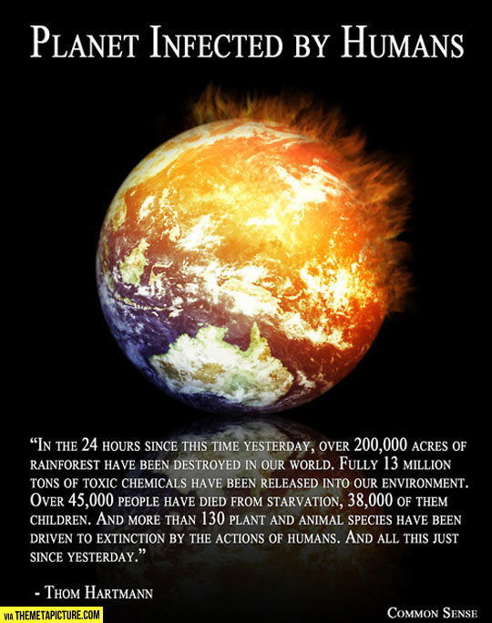 cool-planet-infected-humans-quote-Thom-Hartmann