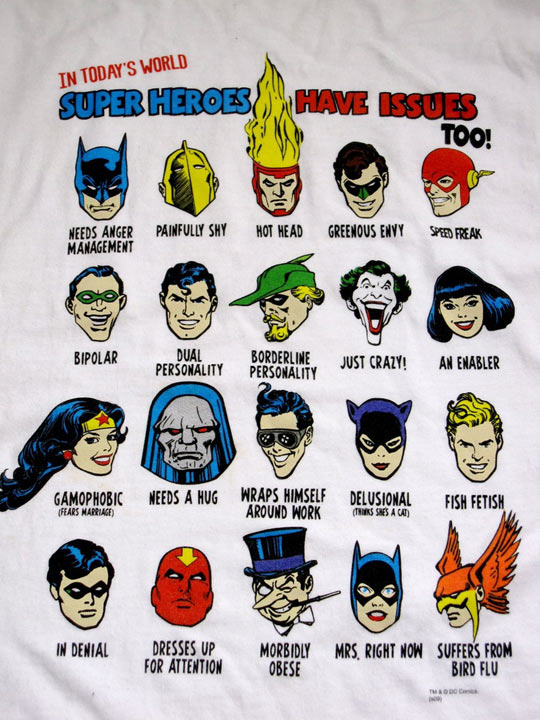 Superheroes have issues too…