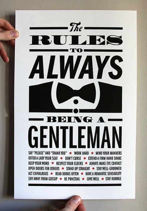 Always be a gentleman…