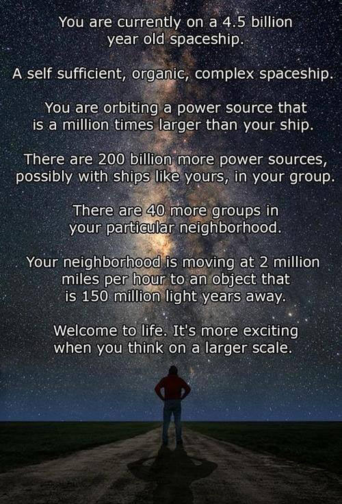 That's why space is awesome and scary at the same time…