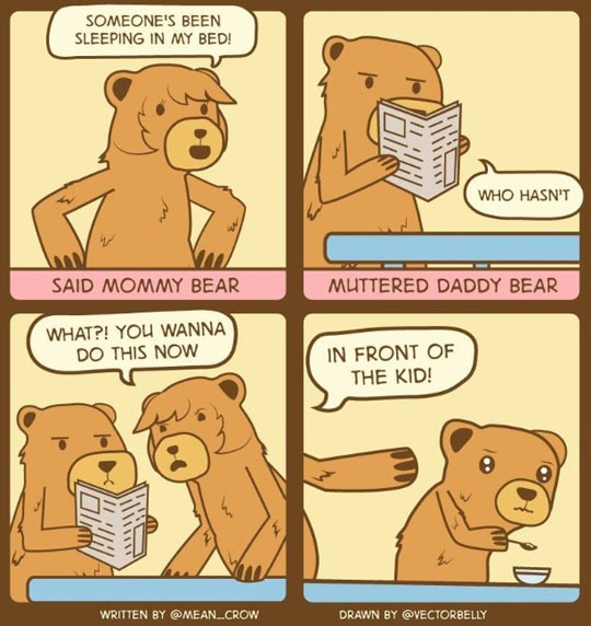 Not in front of the kid, papa bear…