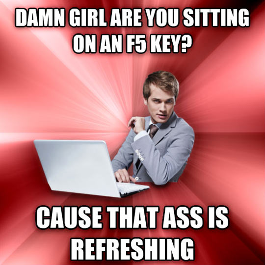 Overly Suave IT Guy knows how to get the ladies…