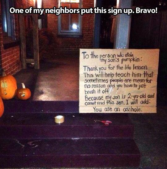 My neighbor has had enough…