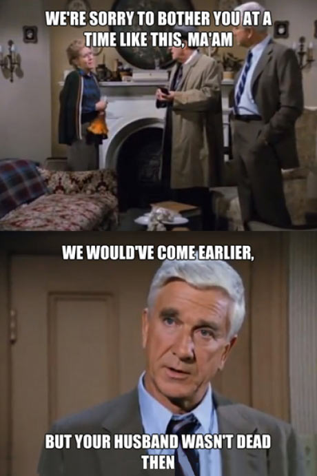 Something to remember the great Leslie Nielsen…