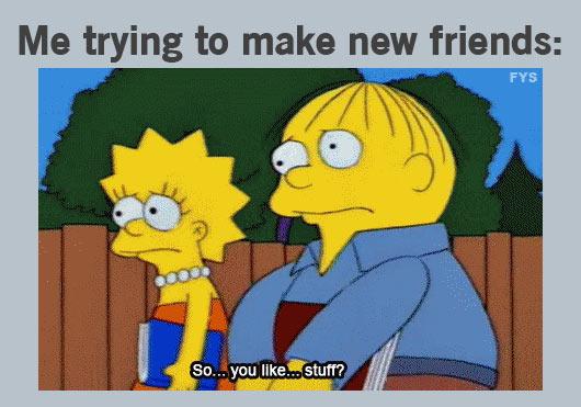 Once again the Simpsons explain my life…
