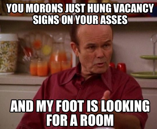 My foot is looking for a room…