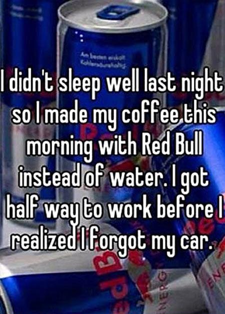 Didn't sleep well last night…