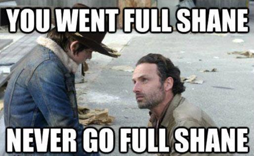 Full Shane…