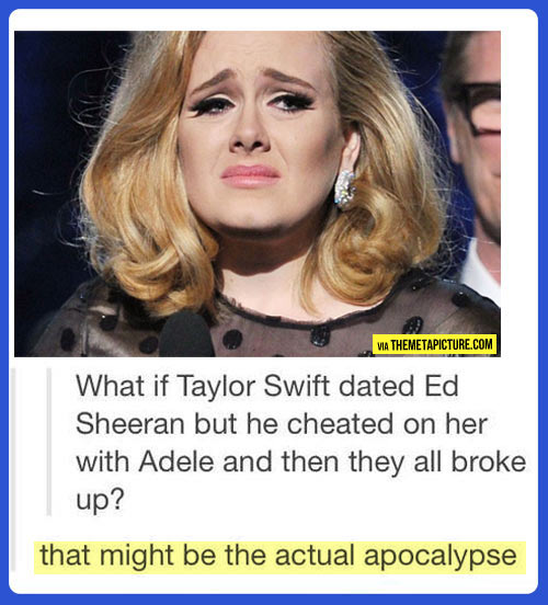 funny-Taylor-Swift-Adele-broke-up