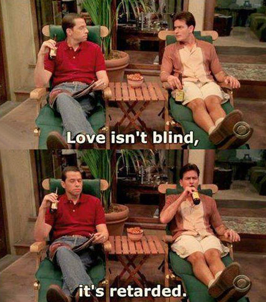 Love is not blind…