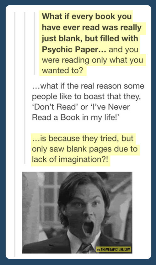 You don't like books? Maybe this is the reason…