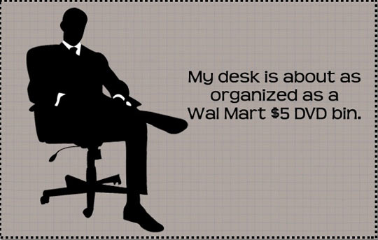 Desk organization…