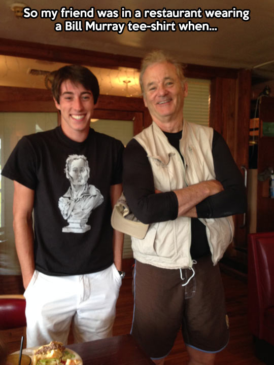 Bill Murray materializes…