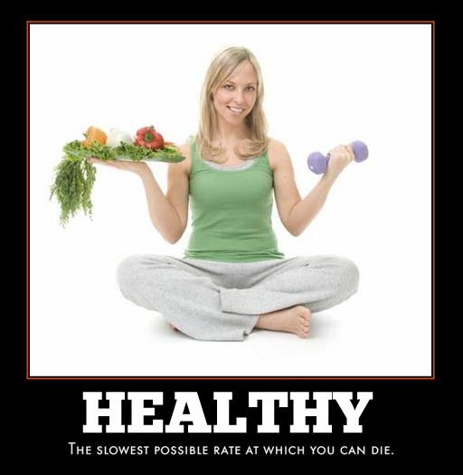 Another take on being healthy…