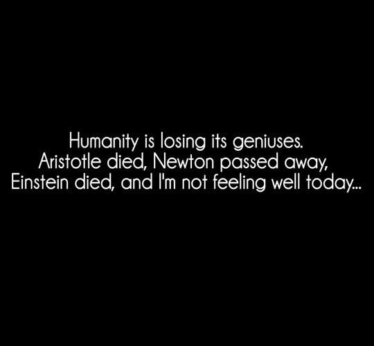 funny-humanity-losing-geniuses