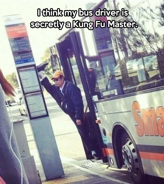 Everybody was Kung Fu driving…