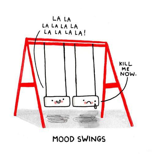 Mood swings…