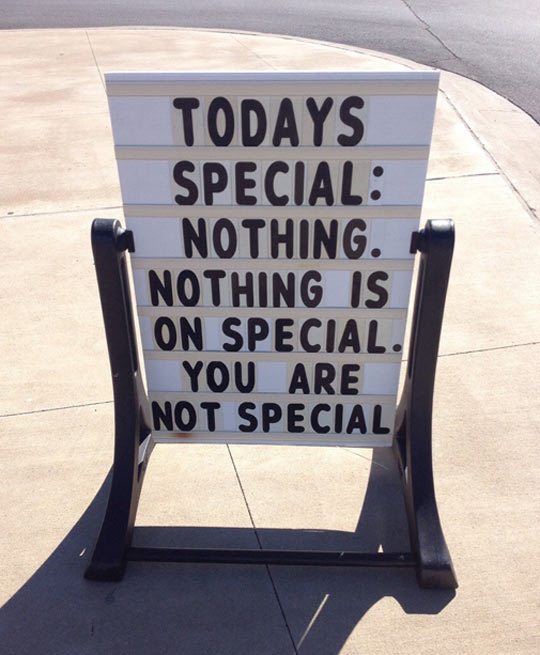 This is today's special…