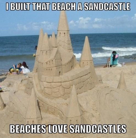 I built a sandcastle…