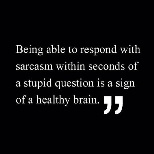 funny-sarcasm-healthy-brain
