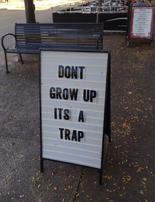 funny-sign-trap-grow-up