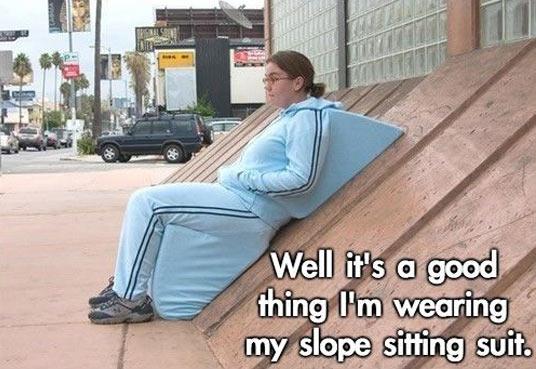 Slope-sitting suit…