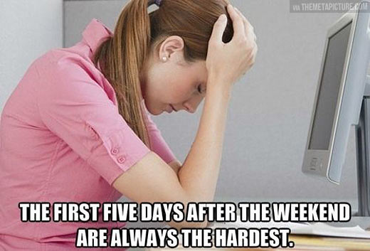 The hardest part of the week…