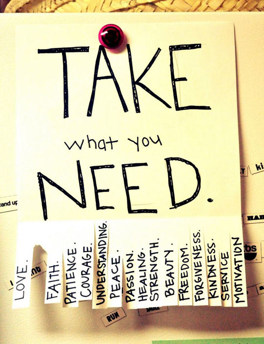 Just take what you need…