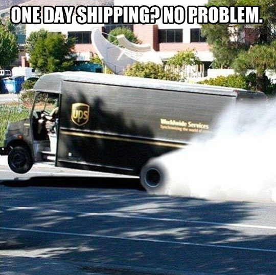 One day shipping…