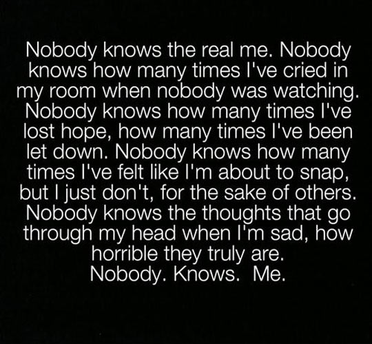 Nobody knows me…