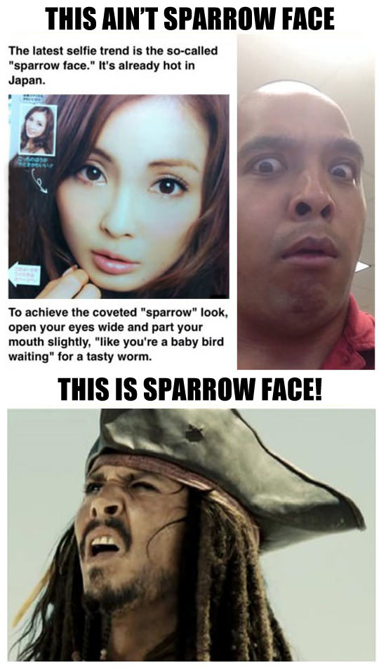 The real Sparrow face…
