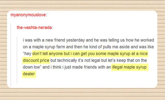Maple Syrup dealer…