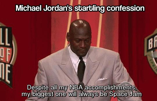 Michael Jordan's confession…