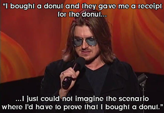 [Image: funny-Mitch-Hedberg-donuts-receipt1.jpg]