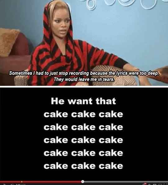 Rihanna is so deep…