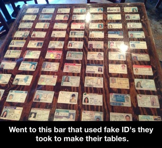 Fake ID table…