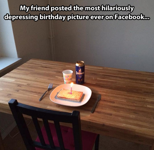 Most depressing birthday picture ever…