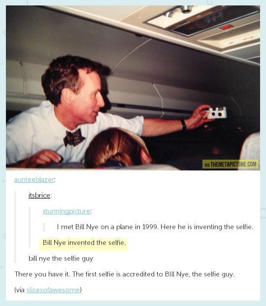 Bill Nye the selfie guy…