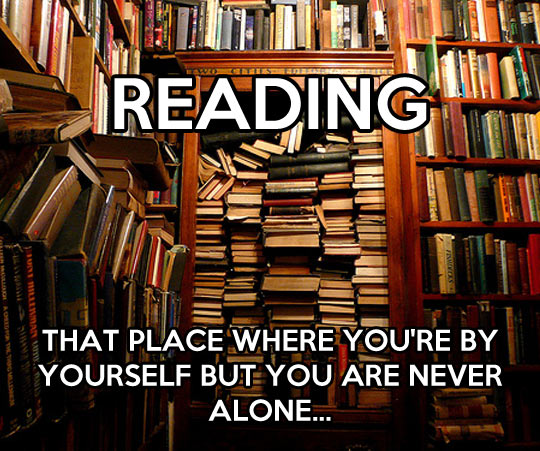 That place where you're never alone…