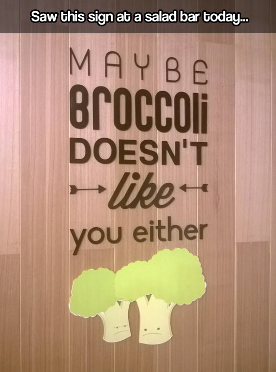 funny-restaurant-sign-broccoli-doesnt-like-you