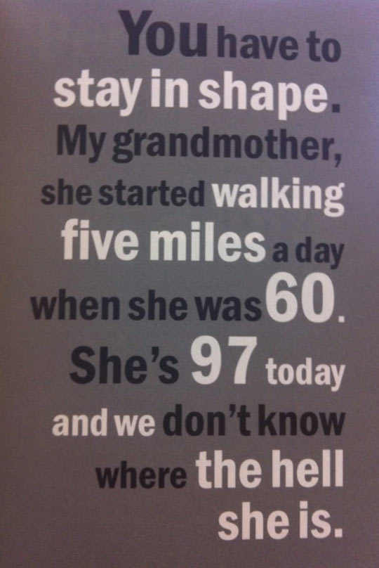 Stay in shape…